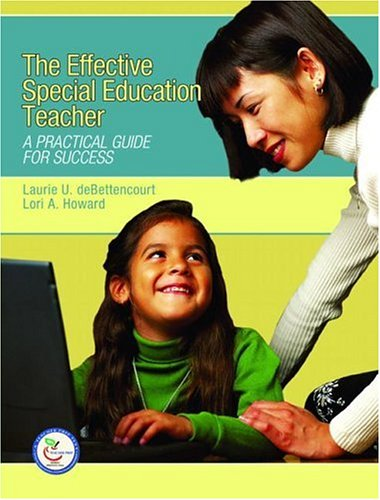 Effective Special Education Teacher: A Practical Guide...