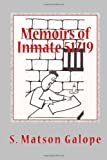 Memoirs of Inmate 51719, S. Galope, 1468092278