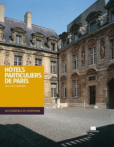 Télécharger Hôtels particuliers de Paris (French Edition) ((Hardcover)) Francais PDF