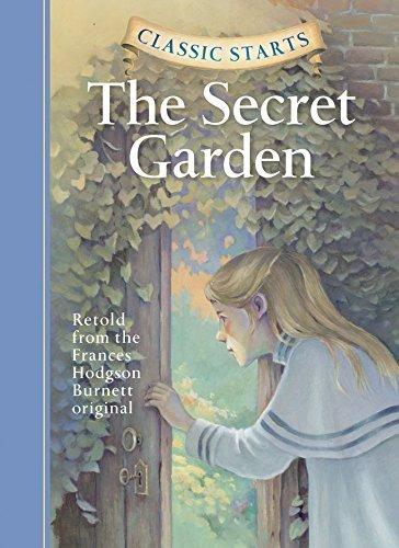 The Secret Garden (Classic Starts) by Frances Hodgson Burnett (2005-03-01) pdf epub
