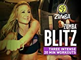 Zumba Blitz: Three Intense 20-min Workouts