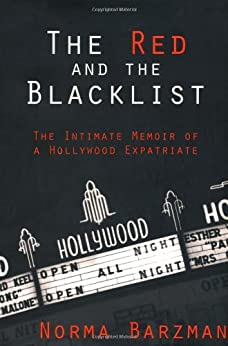 The Red and the Blacklist: The Intimate Memoir of a Hollywood Expatriate (Nation Books) by [BARZMAN, Norma]