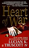 Heart of War, Lucian K. Truscott, 0451187709