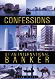 Confessions of an International Banker, Sean Hickey, 1466973781