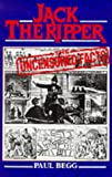 Jack the Ripper the Uncensored Facts by Paul Begg front cover