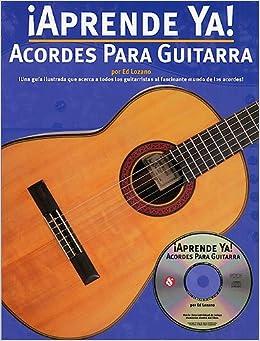 Aprende Ya] Acordes Para Guitarra