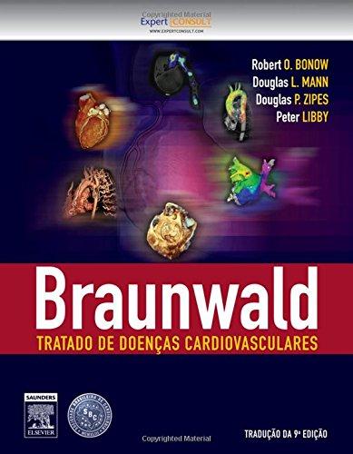 Braunwald. Tratado de Doenças Cardiovasculares [2 volumes]