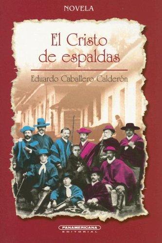 El Cristo de Espaldas (Spanish Edition)