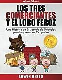Los Tres Comerciantes y el Lobo Feroz, Edwin Brito, 1500595594