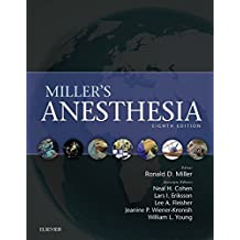Miller's Anesthesia E-Book