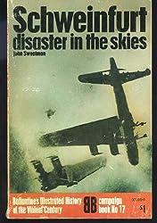 Schweinfurt - disaster in the Skies