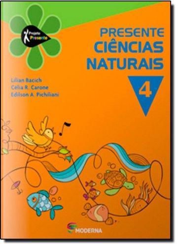 Presente. Ciências Naturais 4