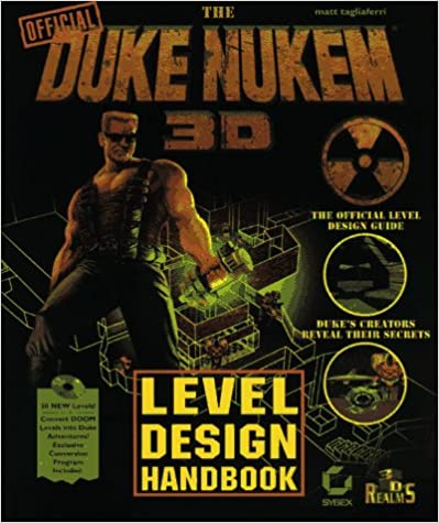 Book The Duke Nukem 3D Level Design Handbook (Duke Nukem Games)