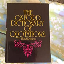 The Oxford Dictionary of Quotations (Hardcover)