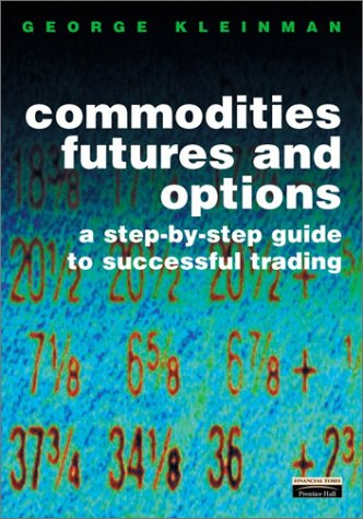 An educational guide to trading futures and options on futures