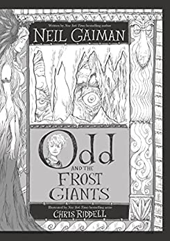 Odd and the Frost Giants by [Gaiman, Neil]