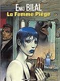 La Femme Piege (La Trilogie Nikopol, Tome 2)