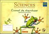 Sciences expérimentales et technologie CM2 : Carnet de chercheur expériences et observations