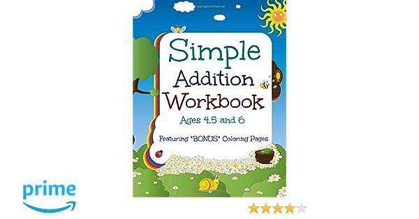 Counting Number worksheets math addition coloring worksheets : Simple Addition Workbook: Ages 4, 5 and 6: Featuring BONUS ...