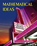 Mathematical Ideas Expanded Edition Value Pack (includes MyMathLab/MyStatLab Student Access Kit and Student's Study Guide and Solutions Manual for Mathematical Ideas), Miller and Miller, Charles D., 0321517288