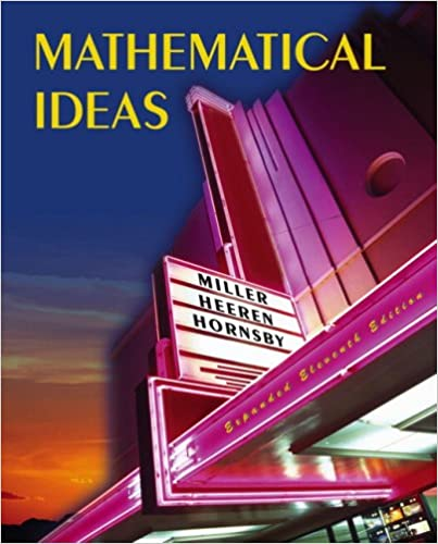 Mathematical ideas 11th edition miller/heeren/hornsby.