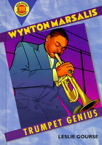 Wynton Marsalis: Trumpet Genius (Book Report Biographies) PDF