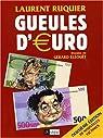 Gueules d'euro par Ruquier