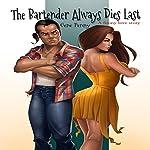 The Bartender Always Dies Last | Gene Penny