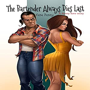 The Bartender Always Dies Last Audiobook