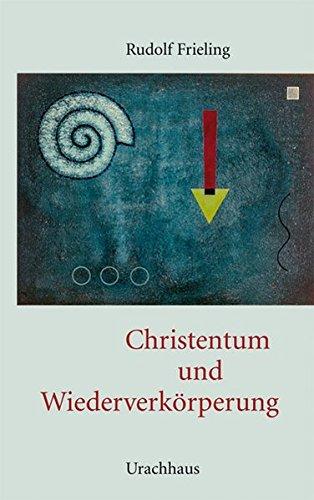 Christentum und Wiederverkörperung