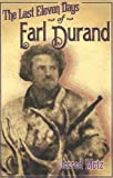 img - for The Last Eleven Days Of Earl Durand book / textbook / text book
