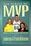 img - for How to Raise an Mvp book / textbook / text book