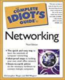 The Complete Idiot's Guide to Networking, Christopher Negus and Bill Wagner, 0789724693
