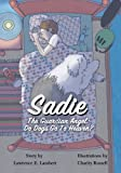 img - for Sadie The Guardian Angel: Do Dogs Go to Heaven? book / textbook / text book