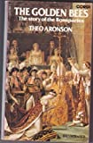 Front cover for the book The Golden Bees: The Story of the Bonapartes by Theo Aronson