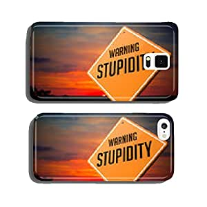 Stupidity on Warning Road Sign. cell phone cover case Samsung S6