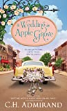 Front cover for the book A Wedding in Apple Grove by C. H. Admirand