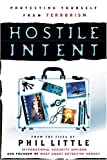 Hostile Intent, Phil Little and Albert Perrotta, 0805440240