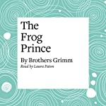 The Frog Prince   Brothers Grimm