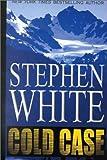 Cold Case, Stephen White, 0786225300