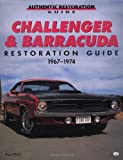 Challenger and Barracuda Restoration Guide, 1967-74, Paul A. Herd, 0760302073