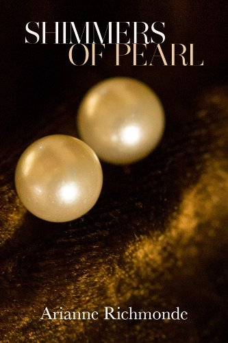 Shimmers of Pearl: The Pearl Series, book 3 of (French Shimmer)