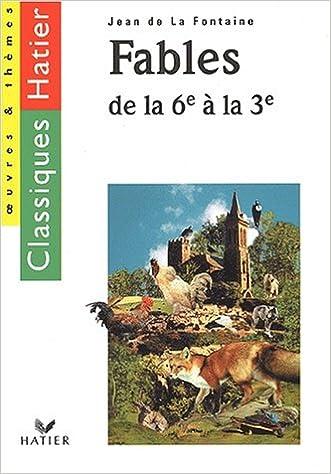 eBooks gratuitement Les Fables de La Fontaine, 6ème-3ème PDF PDB CHM
