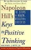Keys to Positive Thinking (Highbridge Distribution)