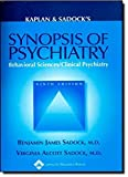 img - for Kaplan and Sadock's Synopsis of Psychiatry: Behavioral Sciences/clinical Psychiatry by Benjamin Sadock (2002-12-01) book / textbook / text book