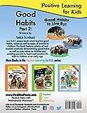 Good Habits Part 2: A 3-in-1 unique book teaching
