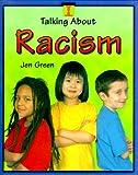 Racism, Jen Green, 0739813757