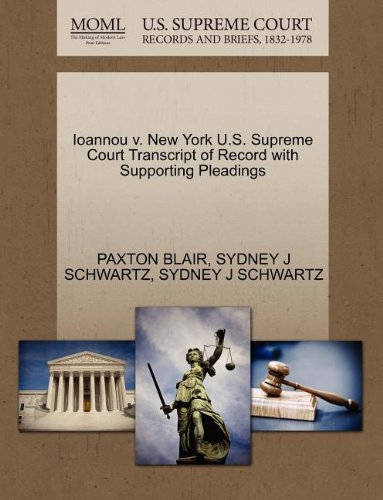 Ioannou v. New York U.S. Supreme Court Transcript of Record with Supporting Pleadings