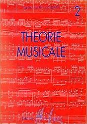 Théorie musicale Volume 2