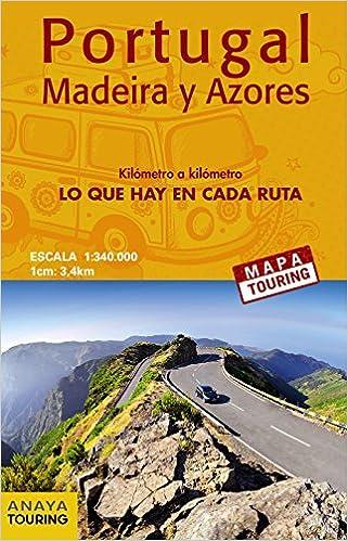 Mapa de carreteras de Portugal, Madeira y Azores 1:340.000 - desplegable Mapa Touring: Amazon.es: Anaya Touring: Libros